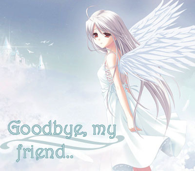 Goodbye My Friend