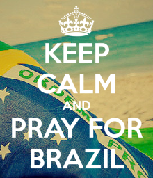 keep-calm-and-pray-for-brazil